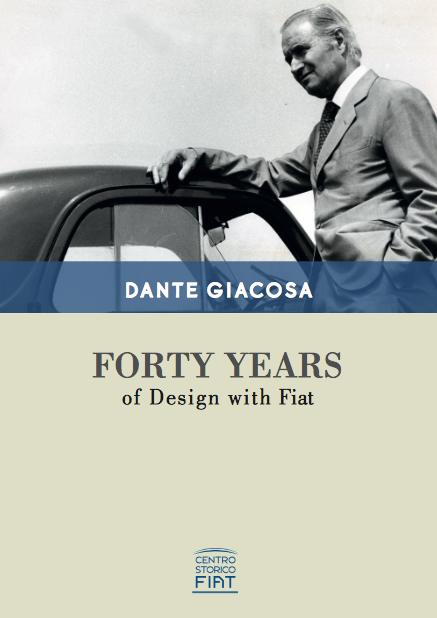 DANTE GIACOSA FORTY YEARS FIAT